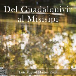 LA-CASA-DEL-TABACO-DEL-GUADALQUIVIR-AL-MISISIPI-DE-LUIS-MIGUEL-MUÑOZ